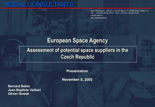 European Space Agency Assessment of potential space suppliers in the Czech Republic