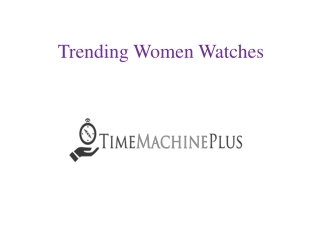 Trending Women Watches