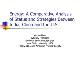 Energy: A Comparative Analysis of Status and Strategies Between India, China and the U.S.