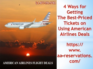 4 Ways for Getting the Best-Priced Tickets on Using American Airlines Deals
