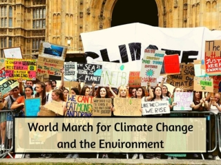 World march for climate change and the environment