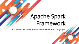An introduction about the Apache Spark Framework