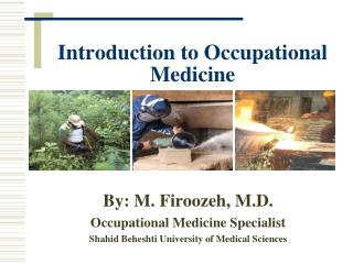 Introduction to Occupational Medicine