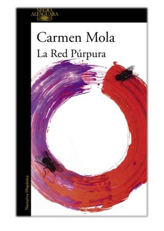 [PDF] Free Download La red púrpura By Carmen Mola
