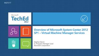 Overview of Microsoft System Center 2012 SP1  –  Virtual Machine Manager Services
