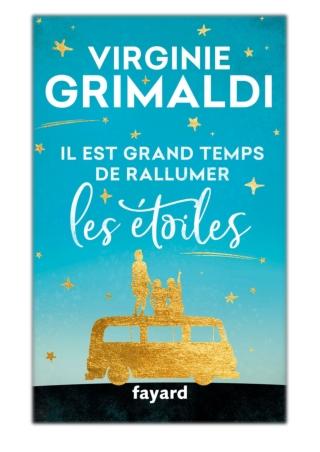 [PDF] Free Download Il est grand temps de rallumer les étoiles By Virginie Grimaldi