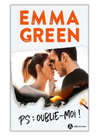 [PDF] Free Download PS : Oublie-moi ! By Emma Green