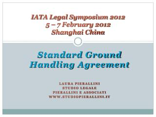IATA Legal Symposium 2012 5 – 7 February 2012 Shanghai China