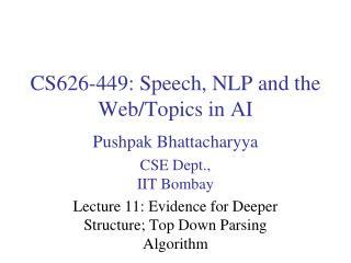 CS626-449: Speech, NLP and the Web/Topics in AI