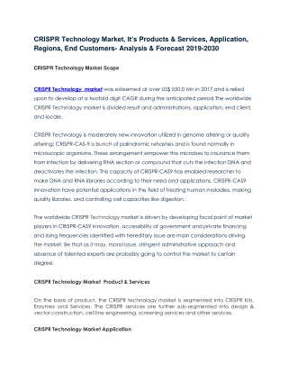 CRISPR Technology Market, It's Products & Services, Application, Regions, End Customers- Analysis & Forecast 2019-2030