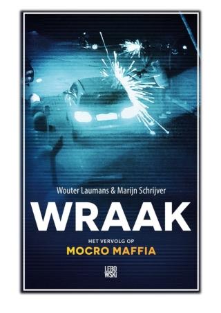 [PDF] Free Download Wraak By Wouter Laumans & Marijn Schrijver