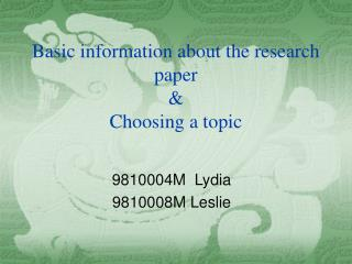 Basic information about the research paper & Choosing a topic
