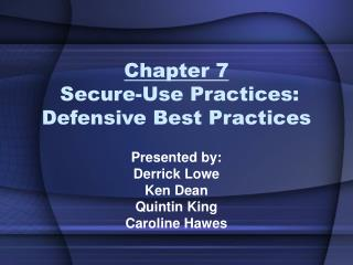 Chapter 7  Secure-Use Practices: Defensive Best Practices
