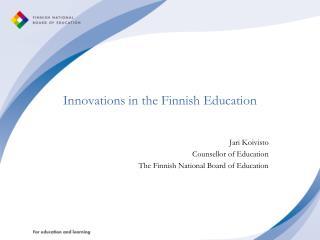 Innovations in the Finnish Education