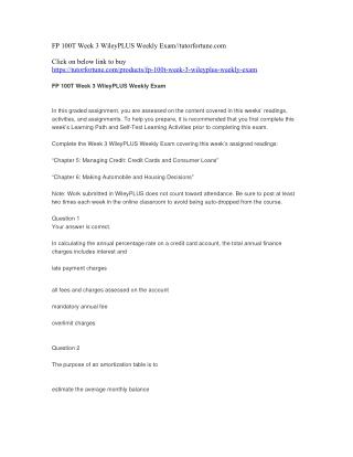 FP 100T Week 3 WileyPLUS Weekly Exam//tutorfortune.com