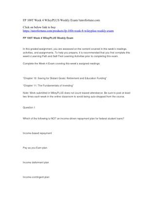 FP 100T Week 4 WileyPLUS Weekly Exam//tutorfortune.com