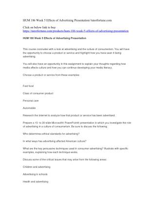 HUM 186 Week 5 Effects of Advertising Presentation//tutorfortune.com