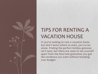 Tips for Renting a Vacation House