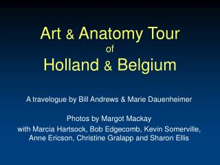 Art  &  Anatomy Tour of Holland  &  Belgium