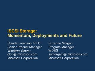 iSCSI Storage:  Momentum, Deployments and Future