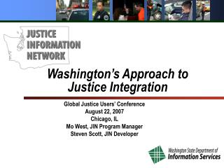 Washington's Approach to  Justice Integration