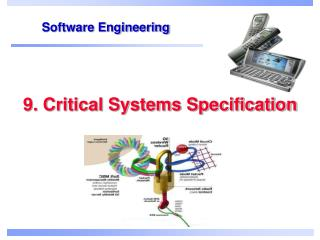 9. Critical Systems Specification