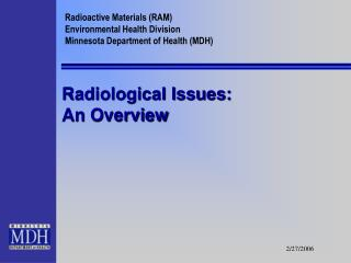 Radiological Issues: An Overview