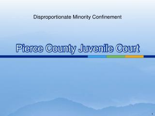 Pierce County Juvenile Court