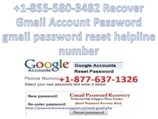 1-855-580-3482 Recover Gmail Account Password gmail password reset helpline number