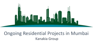 Ongoing Residential Projects in Mumbai By Kanakia Group