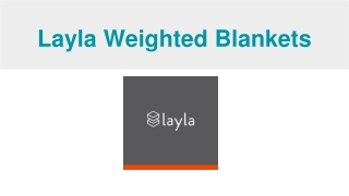Pressure Blankets - Weighted blanket | Layla Sleep