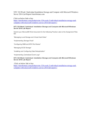 NTC 324 Week 2 Individual Installation Storage and Compute with Microsoft Windows Server 2016 Lab Report//tutorfortune.c