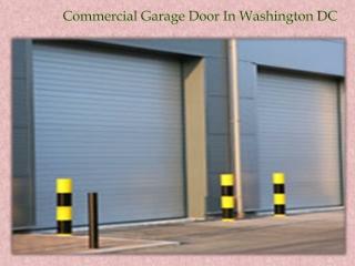 Commercial Garage Door In Washington DC