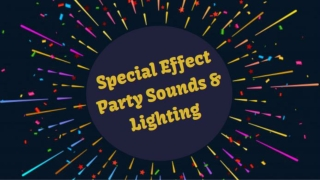 Special Effect Party Sounds & Lighting
