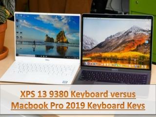 XPS 13 9380 Keyboard versus Macbook Pro 2019 Keyboard Keys