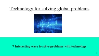 Technology for solving global problems