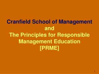 Cranfield School of Management  and  The Principles for Responsible Management Education [PRME]