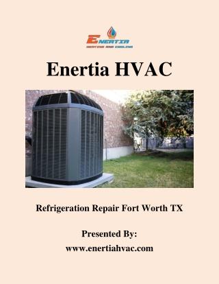 Refrigeration Repair Fort Worth TX