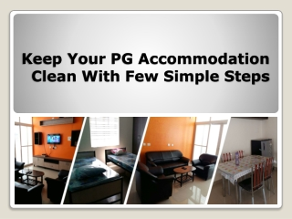 Few Tips For PG Accommodation Clean