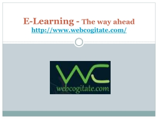 E-Learning - The way ahead