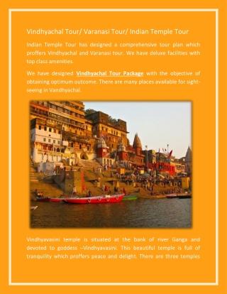 Vindhyachal Tour/ Varanasi Tour/ Indian Temple Tour