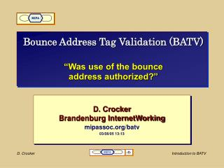 Bounce Address Tag Validation BATV    Was use of the bounce  address authorized