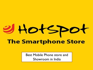 Best Mobile Phones Store and Showroom in India