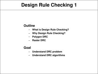 Design Rule Checking 1