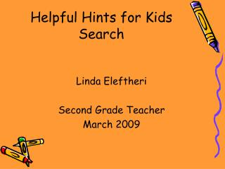 Helpful Hints for Kids Search