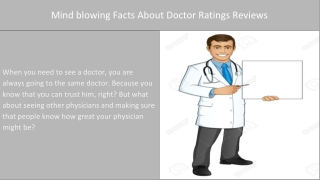 Mini blowing facts About Doctor Rating Reviews