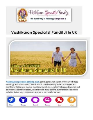 Vashikaran Specialist Pandit Ji In UK - 91-8146591889 - Pandit Ganga Ram Tantrik