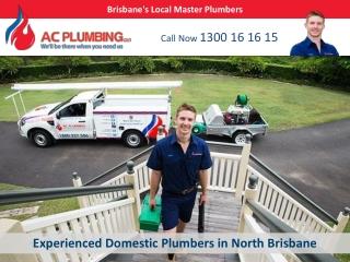 Experienced Domestic Plumbers in North Brisbane