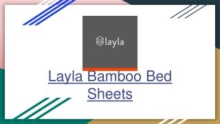 Smooth and Silky Bamboo Sheets | Layla Sleep