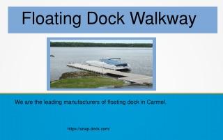 Floating Dock Walkway
